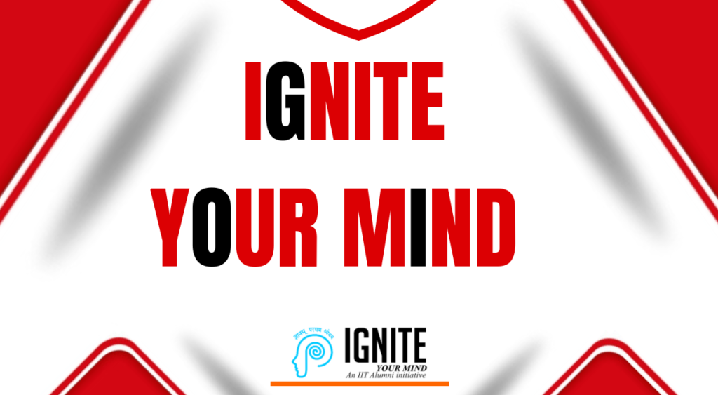 An Insight into the course of IGNITE