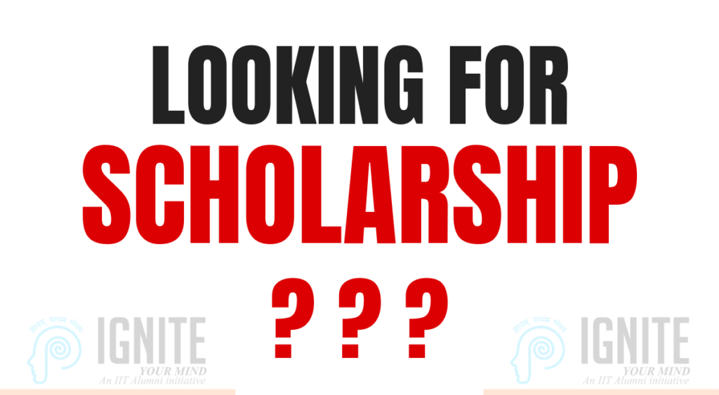 Looking for Scholarship??