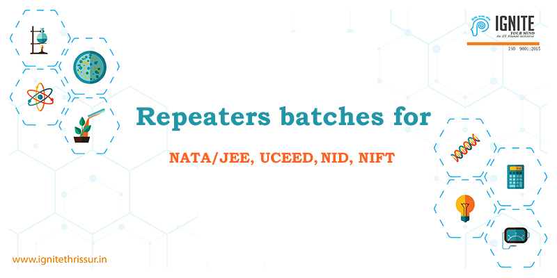 Repeaters batch for NATA/JEE, UCEED, NID, NIFT aspiring candidates.