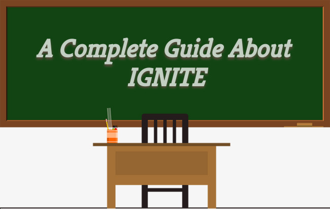 A COMPLETE GUIDE ABOUT IGNITE