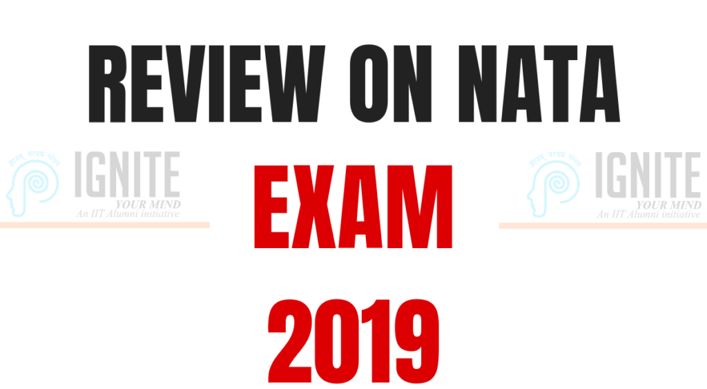 A REVIEW ON NATA EXAM 2019
